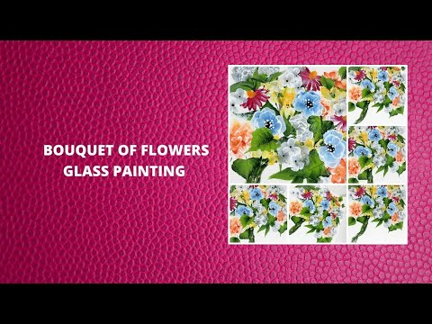 BOUQUET OF FLOWERS GLASS PAINTING | Wedding Flower Bouquet | Painting Tutorial | Aressa1 | 2020