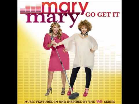 Mary Mary-Can't Give Up Now