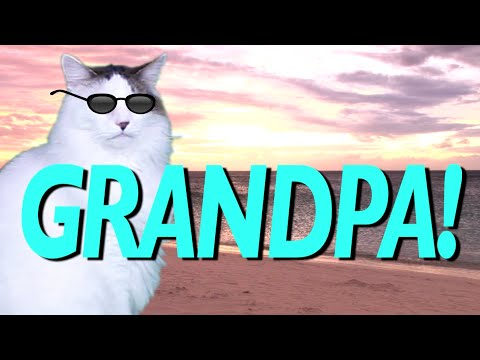 Happy Birthday Grandpa Epic Cat Happy Birthday Song Youtube