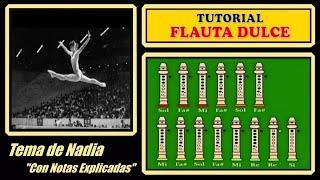 Tema de Nadia en Flauta Dulce