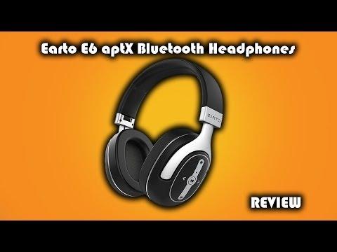 earto-e6-aptx-bluetooth-headphones-review
