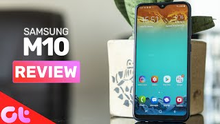 Samsung M10 Review After 7 Days : Budget Segment Killer? | GT Hindi