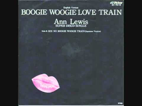 Boogie Woogie Love Train- ANN LEWIS (REMIX Dj1484)