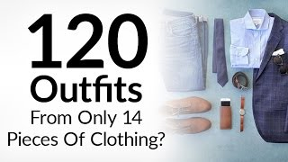 120 Outfits From 14 Pieces Of Clothing | Power Of The Interchangeable Wardrobe | Men