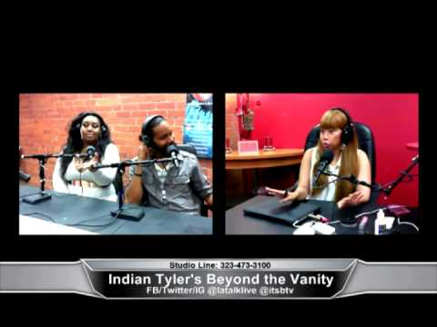 Indian Tyler's Beyond the Vanity 06-4-14