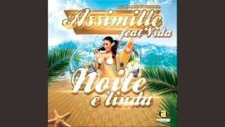 Assimille Feat Vida - Noite é Linda