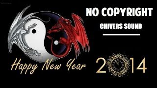 FREE DOWNLOAD ♫ Happy New Year 2014 ♫ Chivers Music