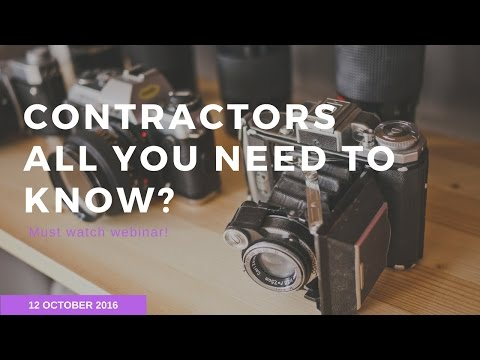 Contractors! - What you should know if you are a contractor