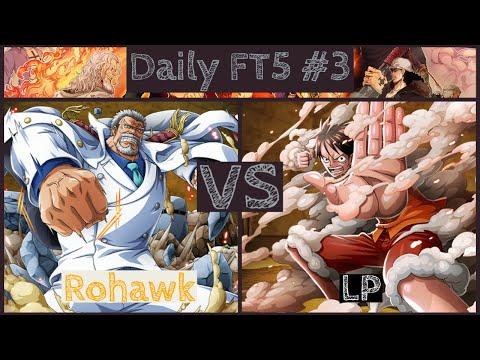 Rohawk VS LP Daily FT5 #3 - One Piece Burning Blood |