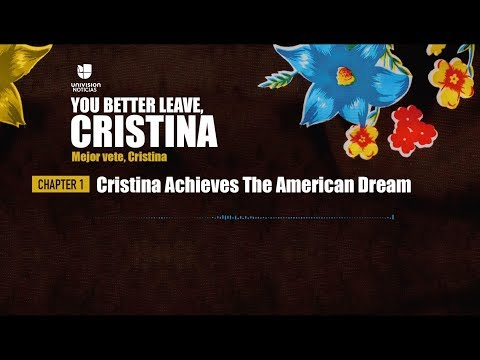 Chapter 1 – Cristina Achieves The American Dream