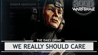 Warframe: We Really Should Care About This [thedailygrind]