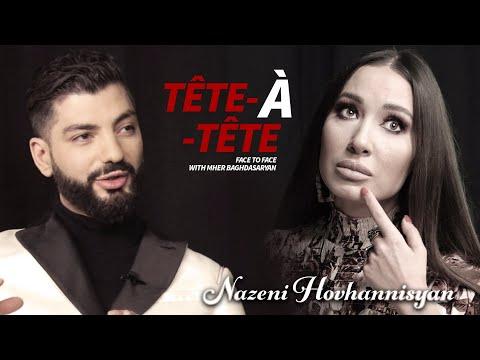 Tete A Tete 8 Նազենի Հովհաննիսյանը` սիրո, հոր մահվան և ուժեղ լինելու մասին