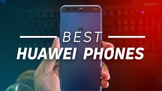 Best Huawei phones you can buy right now
