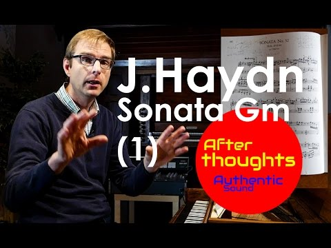 Haydn :: Sonata In G Minor :: My Thoughts (Part 1)