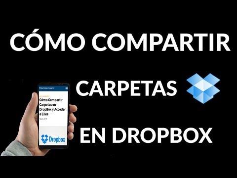 ¿Cómo Compartir Carpetas en DropBox y Acceder a Ellas?