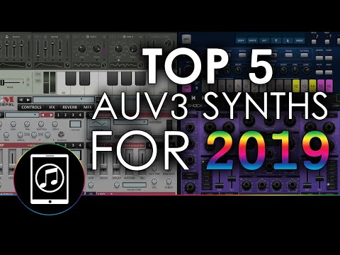 Top 5 AUv3 Synths (synthesizers) Of 2019 For IPad Music Production