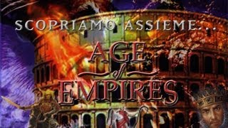 Scopriamo assieme - Age of Empires saga - strategici in tempo reale ITA HD 720p