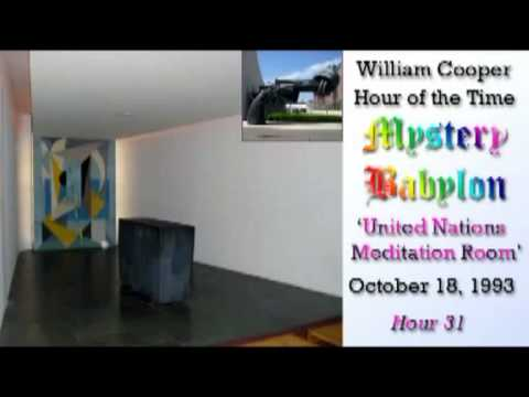 Bill Cooper, Mystery Babylon - Hour 31 - United Nations Meditation Room. thumbnail