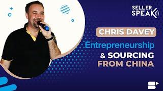 Baixar Entrepreneurship & Sourcing from China | SellerSPEAK with Chris Davey | EP. 3