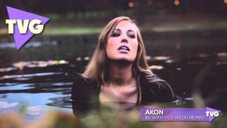 Akon - Be With You (Nedu Remix)