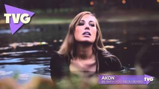 Akon - Be With You (Nedu Remix)