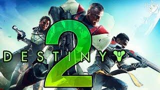 DESTINY 2 - геймплей!