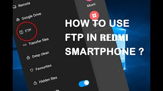 HOW TO USE FTP FEATURE IN REDMI SMARTPHONE? screenshot 5