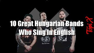 10 Great Hungarian Bands, Who Sing In English