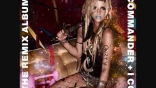 02 Ke$ha - The Sleazy Remix (feat. Andre 3000) - I am The Dance Commander + I Command You To Dance