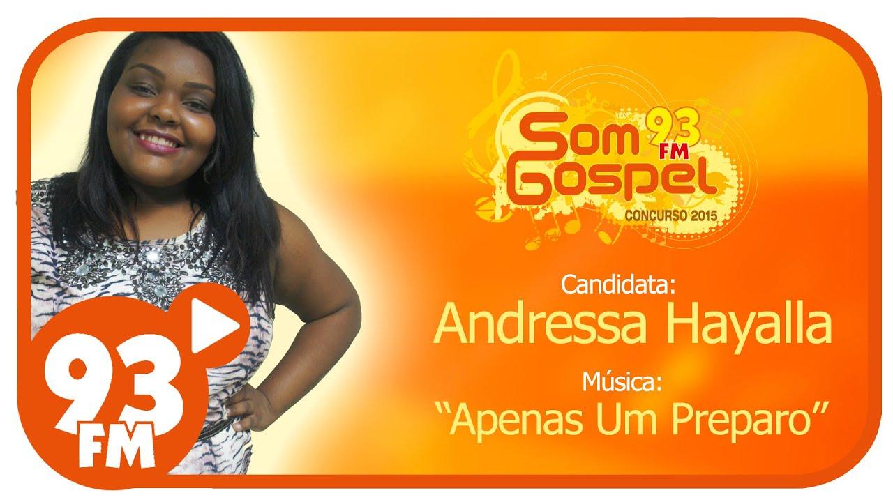Andressa Hayalla - Som Gospel 2015 - Semana 5