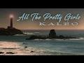 Kaleo   All the Pretty Girls (lyrics) video & mp3
