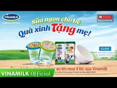 Clip Quảng Cáo Sữa Vinamilk – Sữa ngon cho bé, quà xinh tặng mẹ – Tặng chén sứ, hũ thủy tinh đa năng
