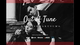 Kharishmakusuma - Out Of Tune (Lyric Video)