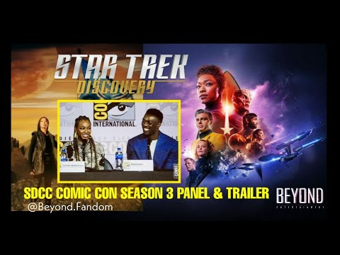 Star Trek Discovery Season 3 Teaser Trailer And Panel | SDCC | Comiccon | San Diego Comic Con