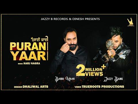 Download Purani Yaari Teaser   Jazzy B / Babbu Maan   Harj Nagra   Latest Punjabi Song 2021   Jazzy B Records