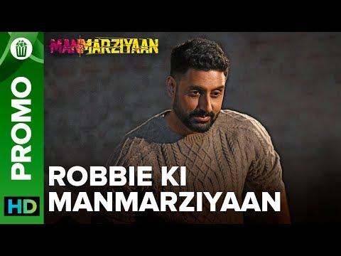 Robbie Ki Manmarziyaan   Abhishek Bachchan   Manmarziyaan   14th September