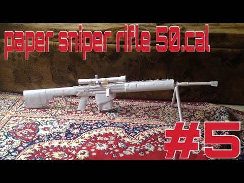 HOW TO MAKE A PAPER SNIPER RIFLE 50.CAL TUTORIAL PART #5