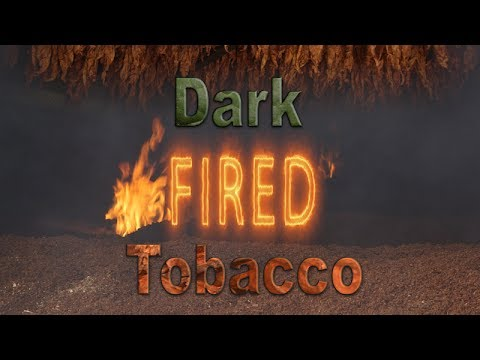Dark Fired Tobacco