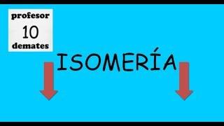 Isomería Isómeros de cadena de posición y de función