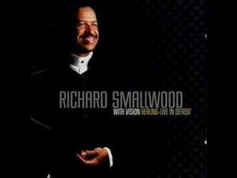 Holy Thou Art God - Richard Smallwood