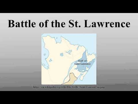 Battle of the St. Lawrence