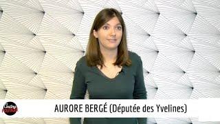 CASTING POLITIQUE : AURORE BERGE (Députée des Yvelines)