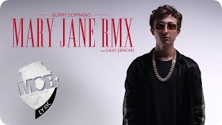 Burry Soprano feat. Ilkay Sencan - Mary Jane Remix (Official Video)