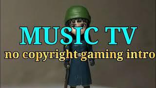no copyright gaming intro(no copyright background music) no copyright free sounds