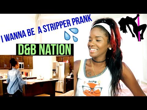 I WANNA BE A STRIPPER (PRANK!!!) REACTION !!! | LACY'S FILES