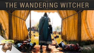 THE WANDERING WITCHER: Free-roam adventuring at the end of The Witcher 3