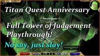 Titan Quest Anniversary Tower of Judgement Gameplay