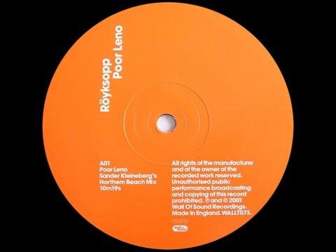 Röyksopp – Poor Leno (Sander Kleineberg's Northern Beach Mix)