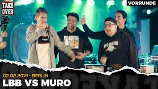 LBB vs. Muro - Takeover Freestyle Contest | Berlin 02.02.19 (VF 1/4)