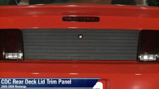 Mustang Rear Deck Lid Trim Panel by CDC (05-09 All) Review